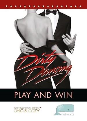 Флаер за събитието Dirty Dancing с участието на moby cards и Chic & Cozy